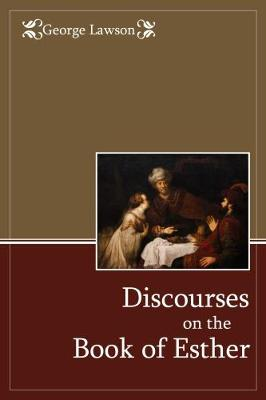 Discourses on the Book of Esther (Paperback)
