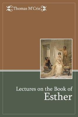 Lectures on the Book of Esther (Paperback)