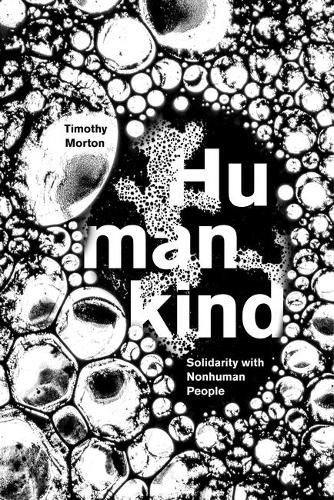 Humankind: Solidarity with Non-Human People (Paperback)