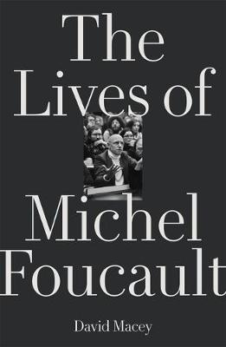 The Lives of Michel Foucault (Paperback)