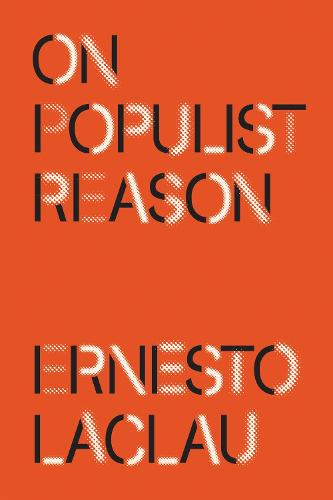 On Populist Reason (Paperback)