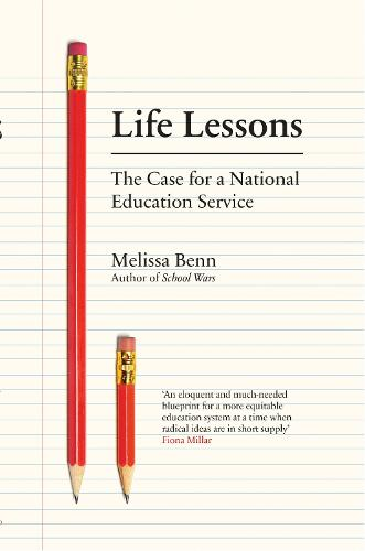 Life Lessons: The Case for a National Education Service (Paperback)