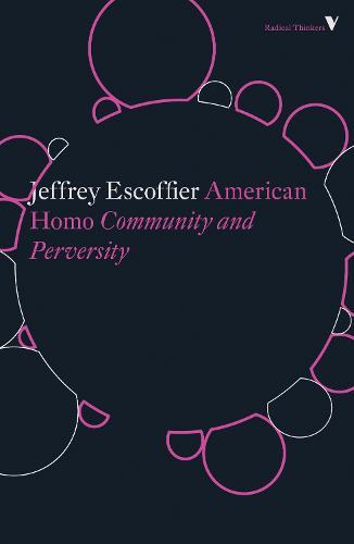 American Homo: Community and Perversity - Radical Thinkers (Paperback)