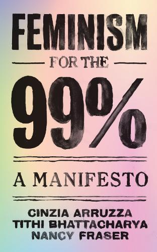 Feminism for the 99% (Paperback)