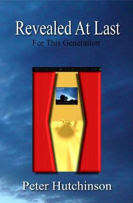 Revealed At Last: For This Generation (Paperback)