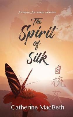 The Spirit of Silk (Paperback)
