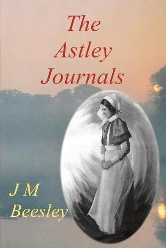 The Astley Journals (Paperback)