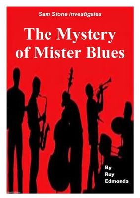 The Mystery of Mister Blues (Paperback)