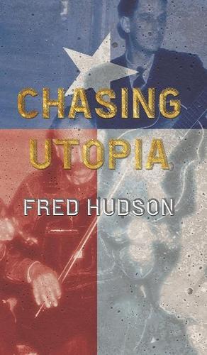 Chasing Utopia (Hardback)
