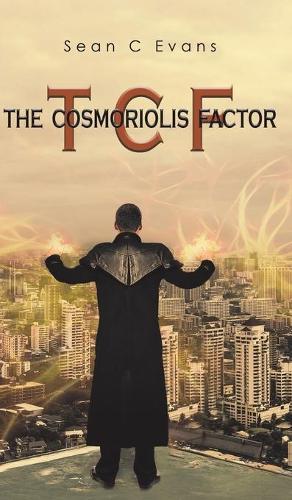 The Cosmoriolis Factor (Hardback)
