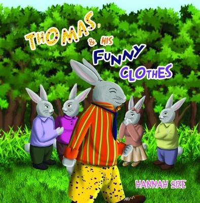 Thomas and His Funny Clothes (Hardback)