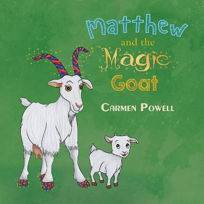 Matthew and the Magic Goat (Paperback)