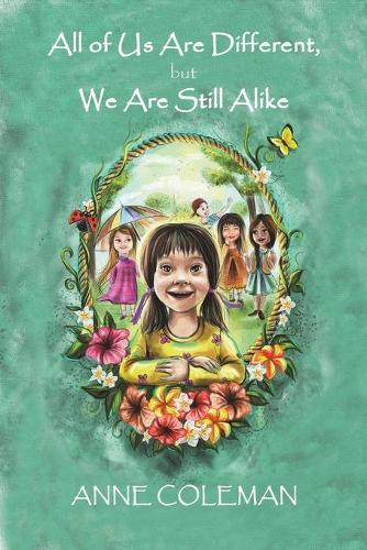 All of Us Are Different, but We Are Still Alike (Paperback)