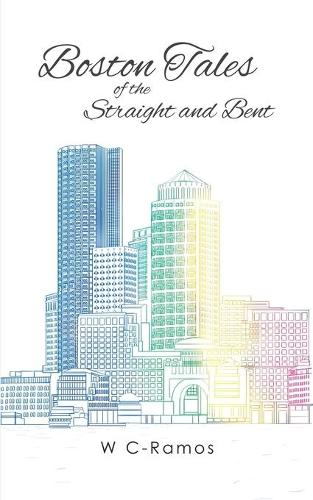 Boston Tales of the Straight and Bent (Paperback)