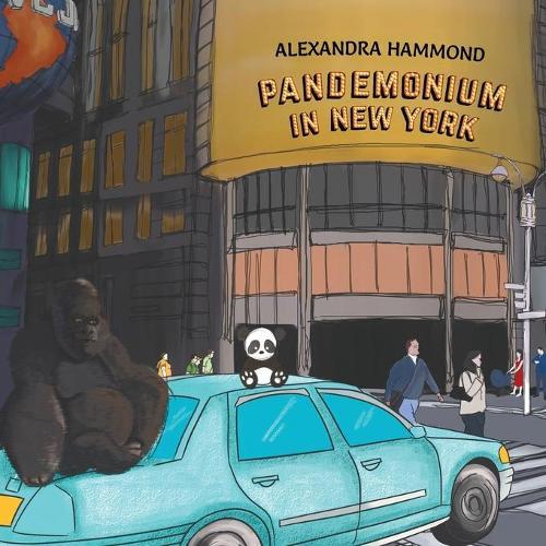 Pandemonium in New York (Paperback)