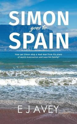 Simon Goes to Spain (Paperback)