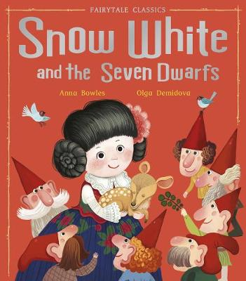 Snow White and the Seven Dwarfs - Fairytale Classics (Hardback)