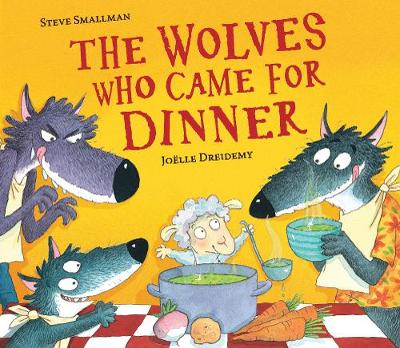The Wolves Who Came for Dinner (Paperback)