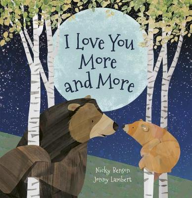 I Love You More and More (Board book)