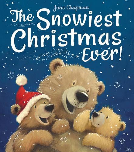 The Snowiest Christmas Ever! (Hardback)