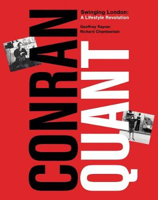 Conran/Quant: Swinging London - A Lifestyle Revolution (Hardback)