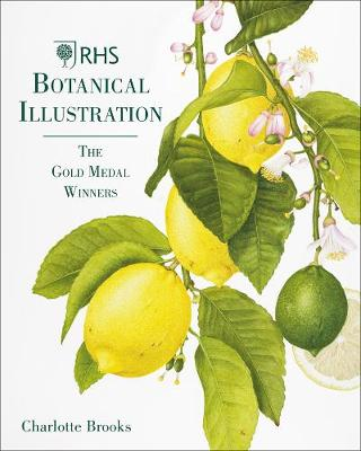 RHS Botanical Illustration: The Gold Medal Winners (Hardback)