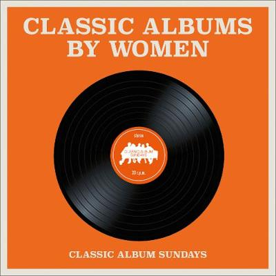 Classic Albums by Women (Paperback)