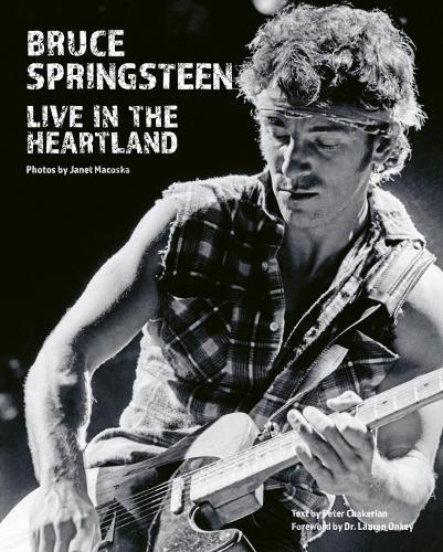 Bruce Springsteen: Live in the Heartland (Hardback)