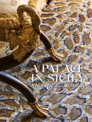 A Palace in Sicily: A Masterpiece Restored (Hardback)