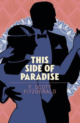 This Side of Paradise - Arcturus Essential Fitzgerald (Paperback)