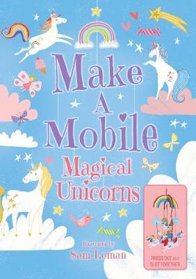 Make a Mobile: Magical Unicorns (Board book)