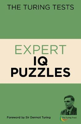 The Turing Tests Expert IQ Puzzles - The Turing Tests puzzles (Paperback)