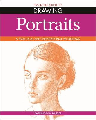 Essential Guide to Drawing: Portraits (Paperback)