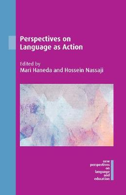 Perspectives on Language as Action - New Perspectives on Language and Education (Hardback)