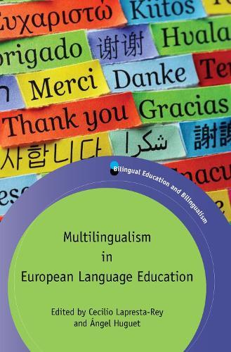 Multilingualism in European Language Education - Bilingual Education & Bilingualism (Hardback)