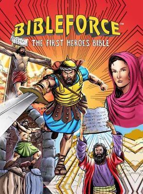 Bibleforce: The First Heroes Bible (Comic Style) (Hardback)