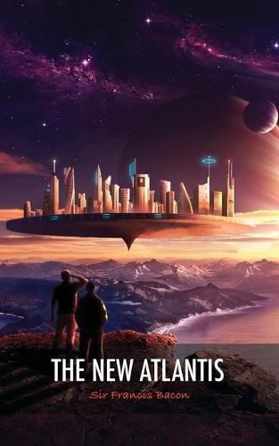 The New Atlantis (Paperback)