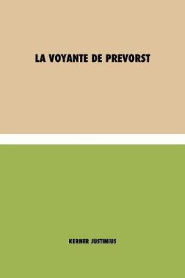 La voyante de Prevorst (Paperback)