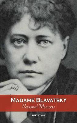 Madame Blavatsky, Personal Memoirs: Introduction by H. P. Blavatsky's Sister (Hardback)