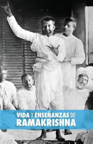 Vida Y Ense anzas de Ramakrishna (Paperback)