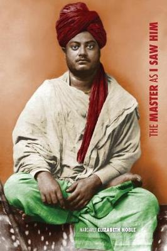 Swami Vivekananda, the Master as I Saw Him (Paperback)