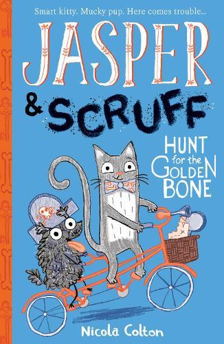 Hunt for the Golden Bone - Jasper and Scruff 2 (Paperback)