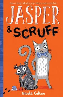 Jasper and Scruff - Jasper and Scruff 1 (Paperback)