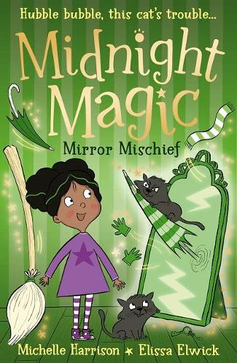 Midnight Magic: Mirror Mischief - Midnight Magic 2 (Paperback)