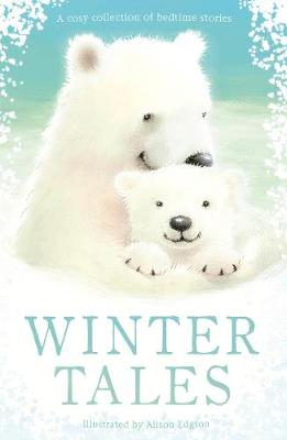 Winter Tales - Animal Anthologies (Paperback)