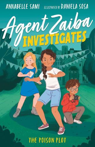 Agent Zaiba Investigates: The Poison Plot - Agent Zaiba Investigates 2 (Paperback)