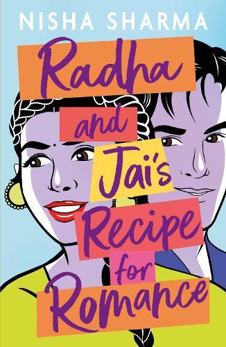 Radha and Jai's Recipe for Romance (Paperback)