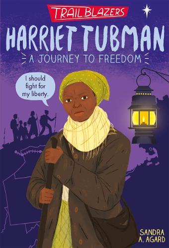 Trailblazers: Harriet Tubman - Trailblazers 2 (Paperback)
