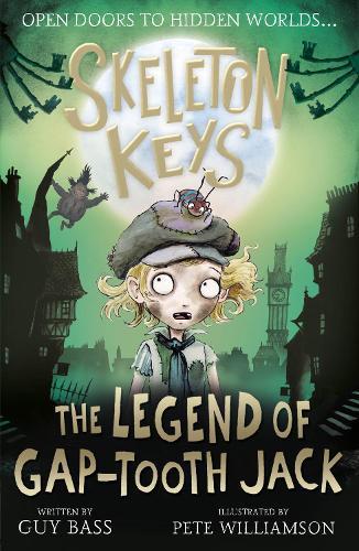 Skeleton Keys: The Legend of Gap-tooth Jack - Skeleton Keys 3 (Paperback)