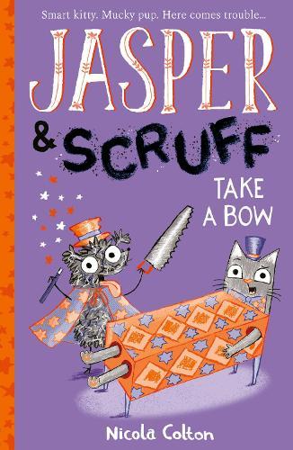 Jasper and Scruff: Take A Bow - Jasper and Scruff (Paperback)